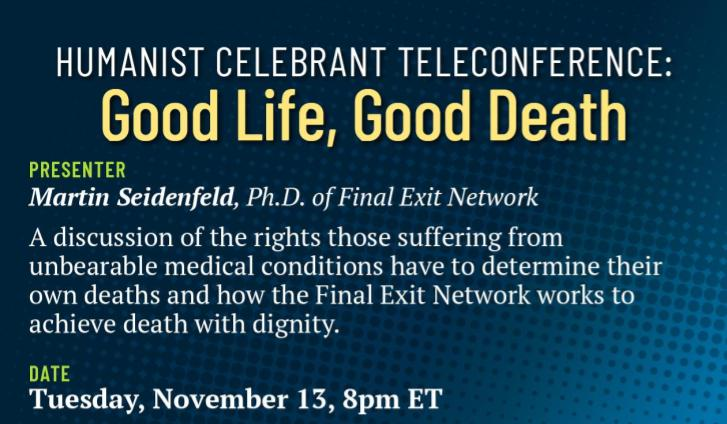 Quarterly Celebrant Teleconference: Good Life, Good Death | Nov. 13 at 8pm ET